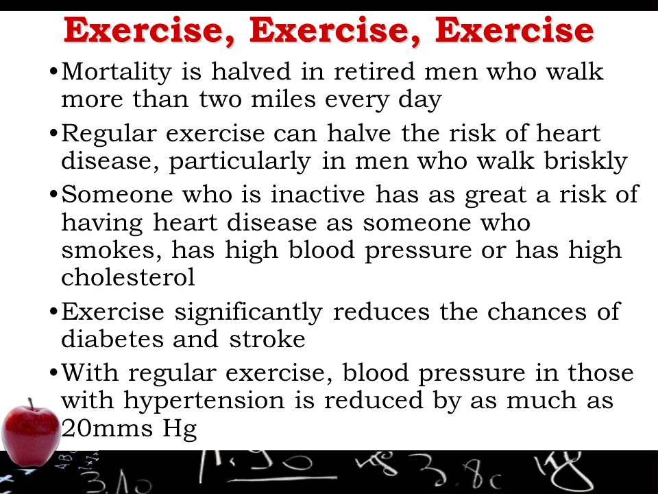 Exercise, Exercise, Exercise