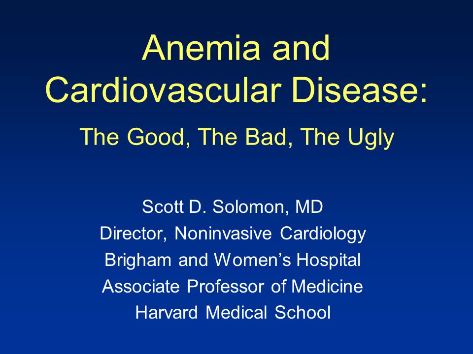 Anemia and Cardiovascular Disease: The Good, The Bad, The Ugly