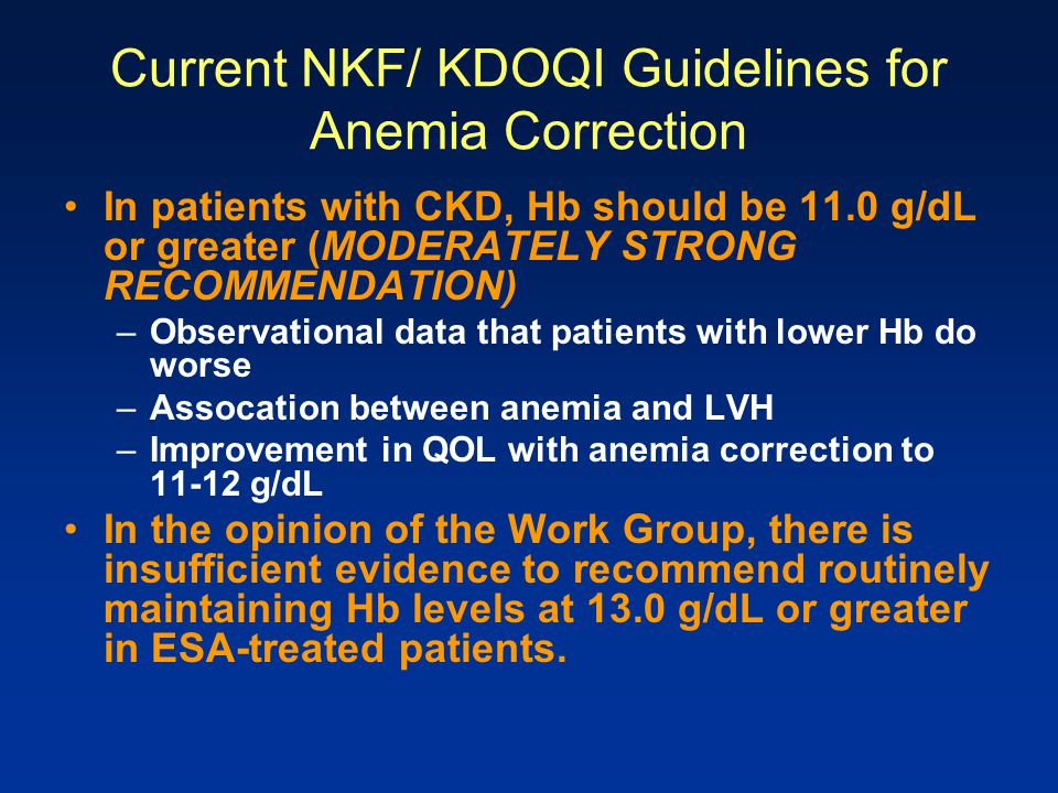 Current NKF/ KDOQI Guidelines for Anemia Correction