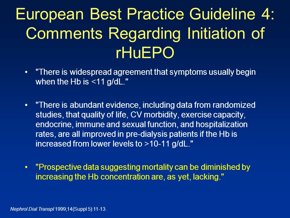 European Best Practice Guideline 4: Comments Regarding Initiation of rHuEPO