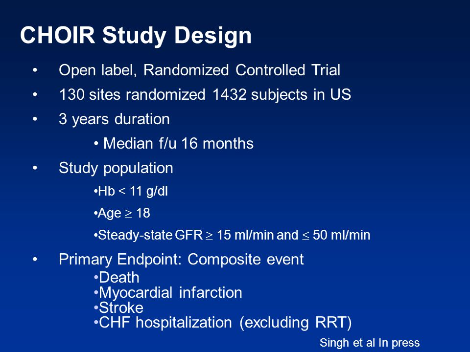 CHOIR Study Design Open label, Randomized Controlled Trial