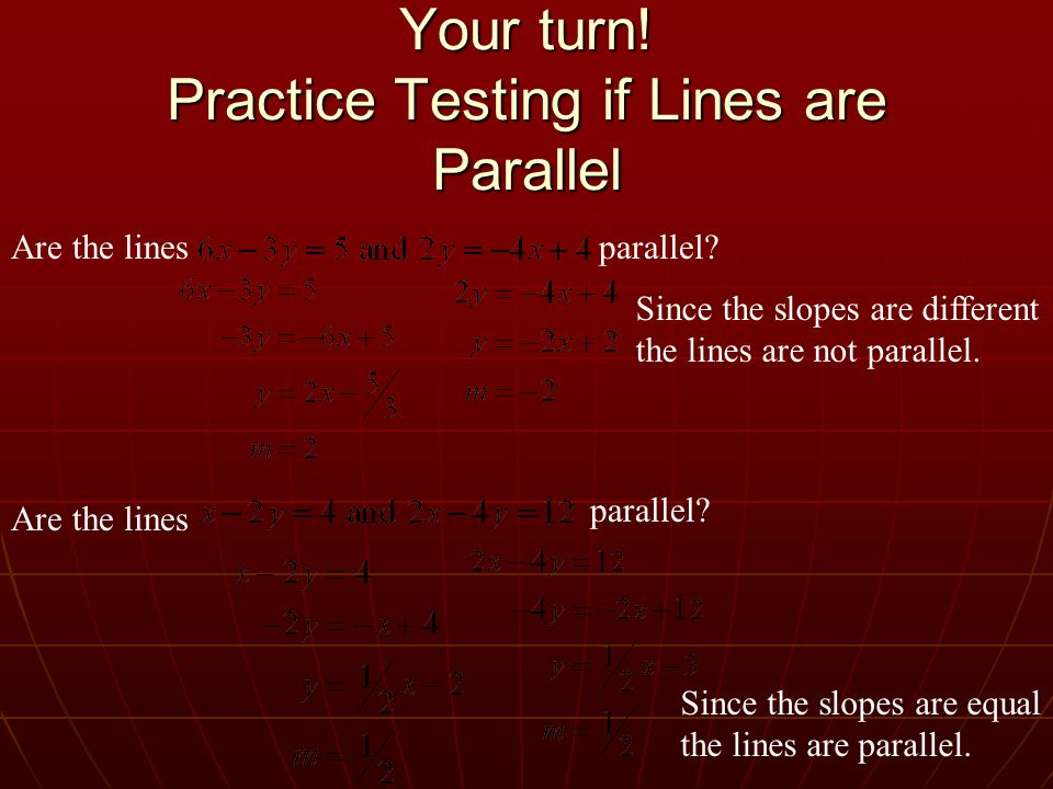 Your turn! Practice Testing if Lines are Parallel