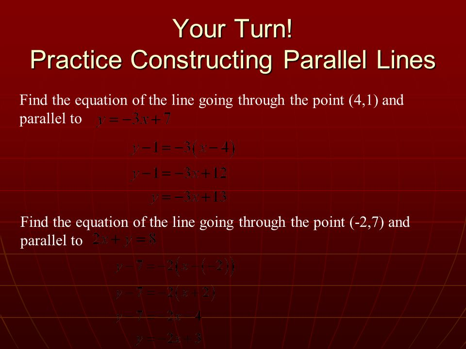 Your Turn! Practice Constructing Parallel Lines