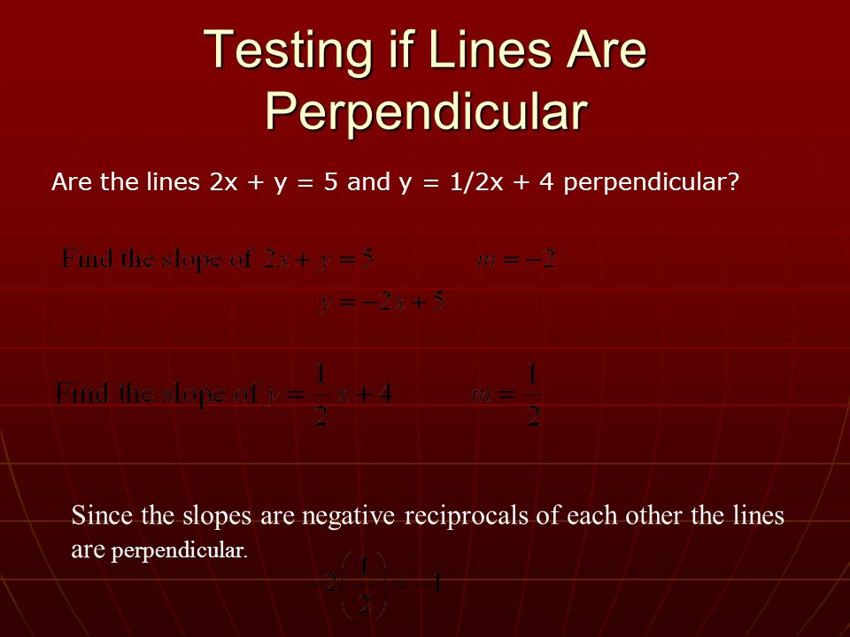 Testing if Lines Are Perpendicular