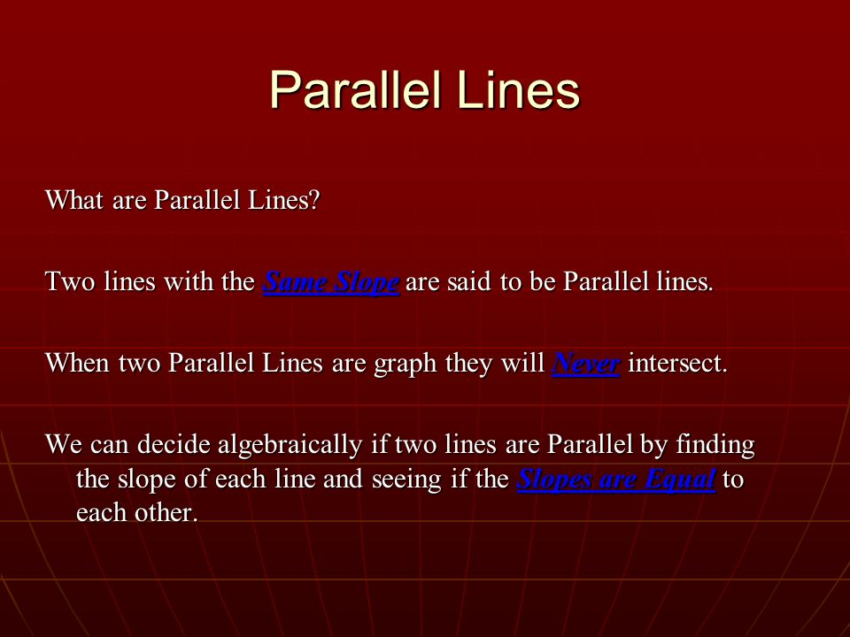 Parallel Lines What are Parallel Lines
