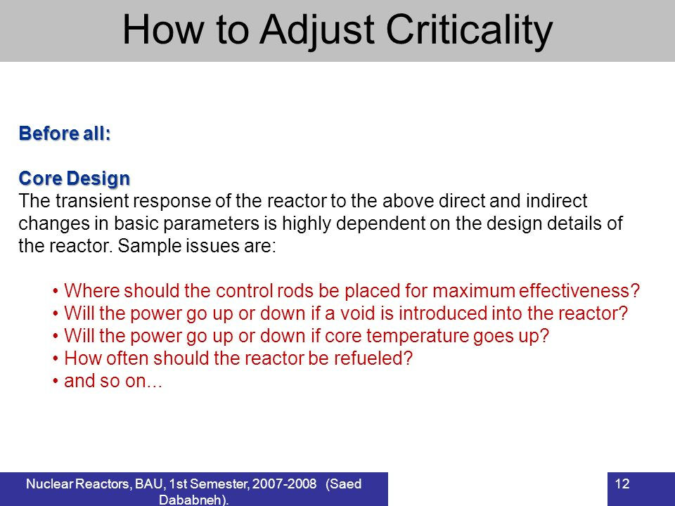 How to Adjust Criticality