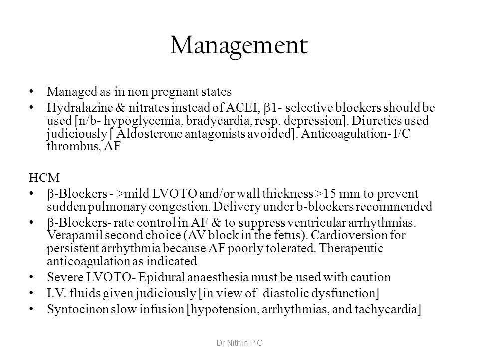 Management Managed as in non pregnant states