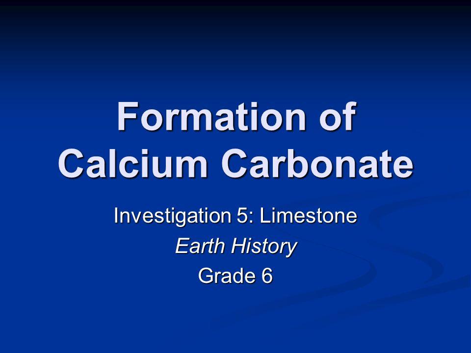 Formation of Calcium Carbonate