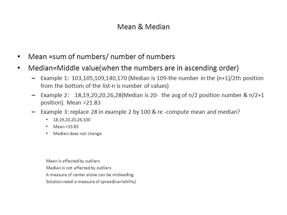 Mean =sum of numbers/ number of numbers