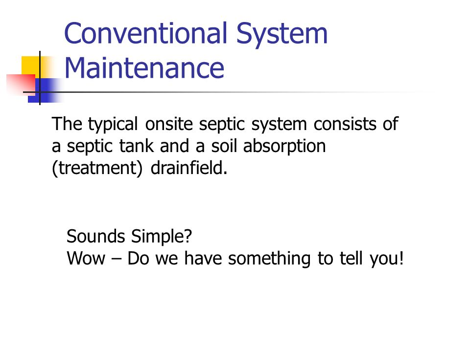 Conventional System Maintenance