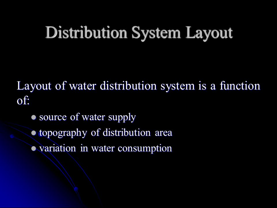 Distribution System Layout