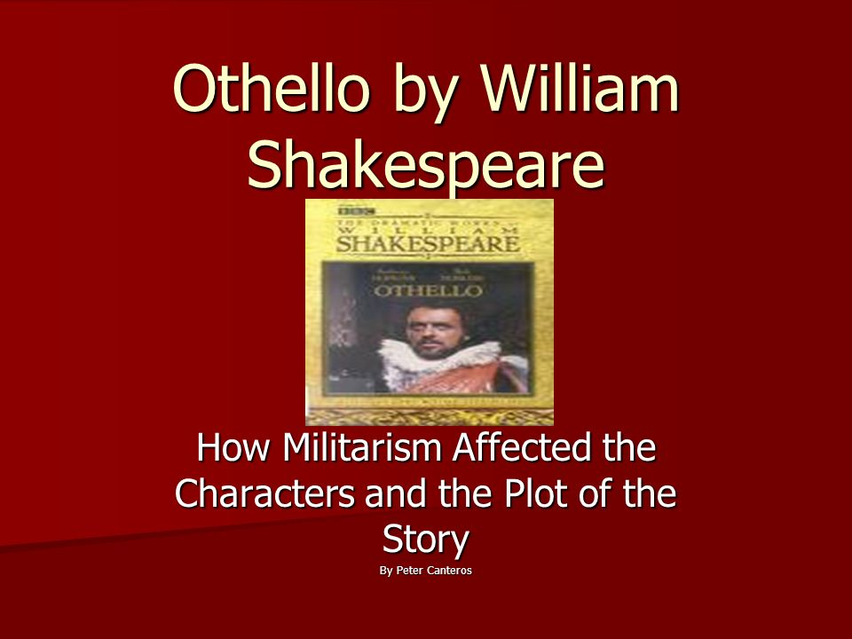 an analysis of the character of othello in othello by william shakespeare Norman sanders provides a full analysis of the iago is very complex but one of the most interesting of shakespeare's characters ― william shakespeare, othello.