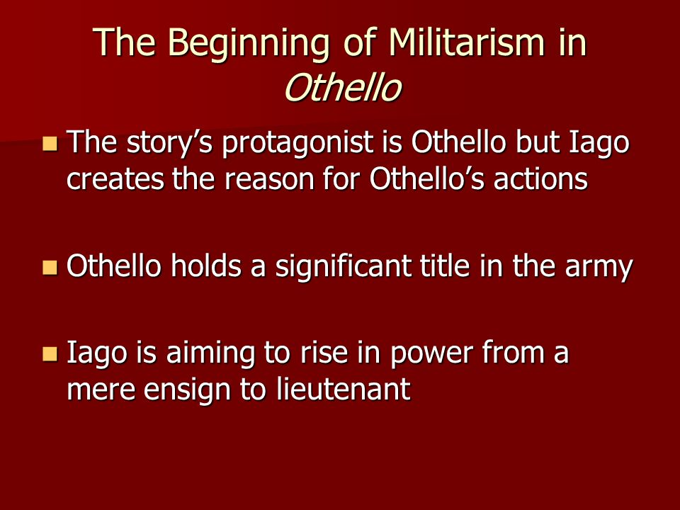 The Beginning of Militarism in Othello