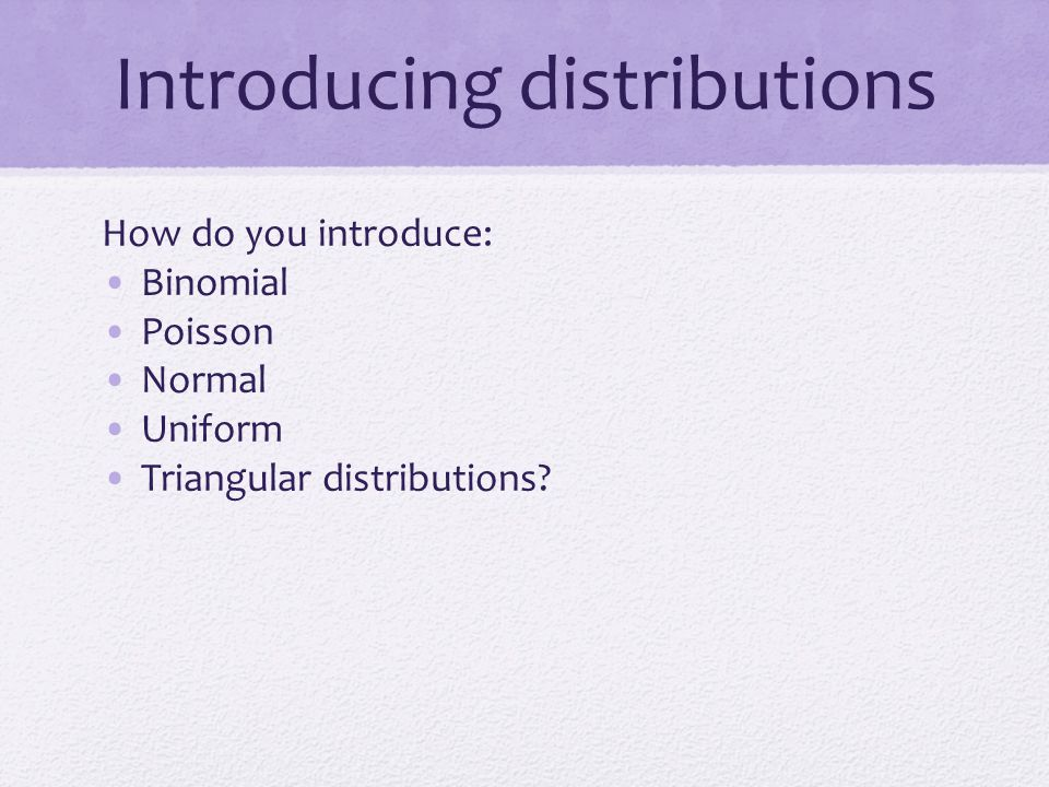 Introducing distributions