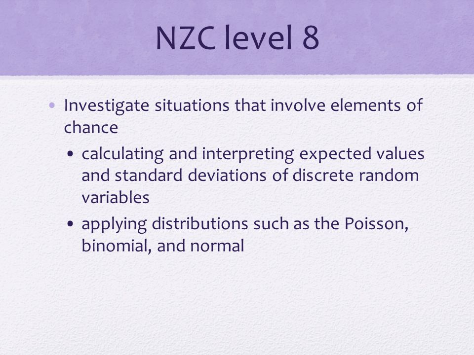 NZC level 8 Investigate situations that involve elements of chance