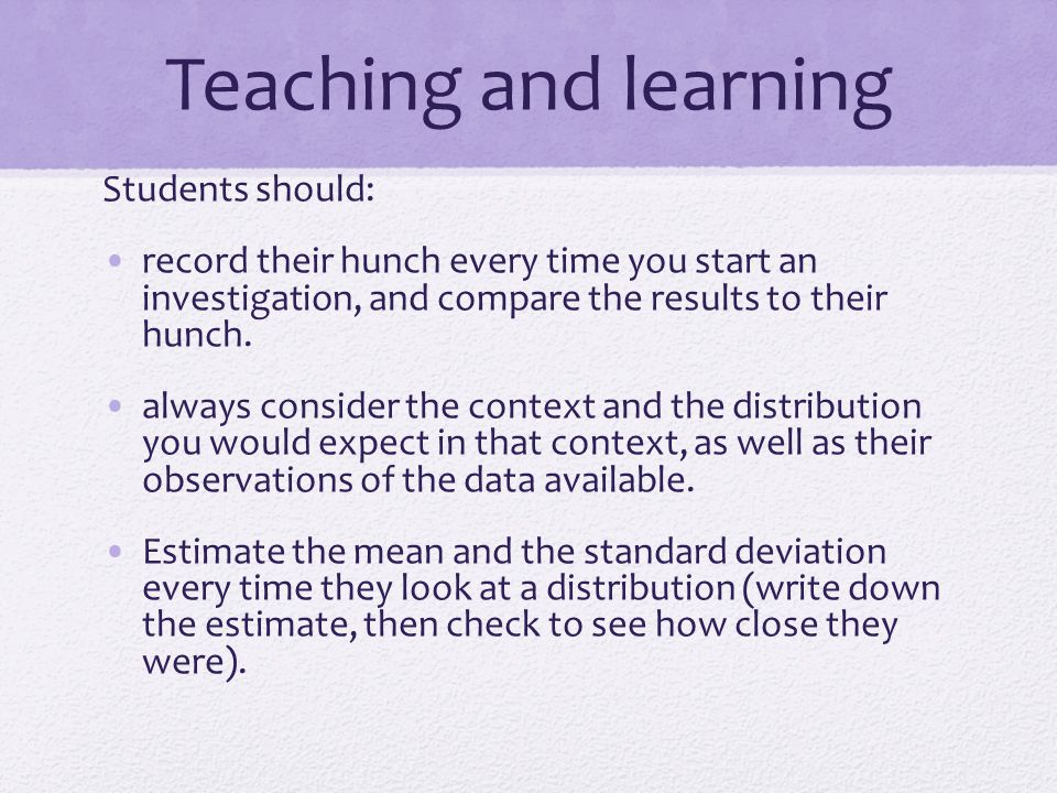 Teaching and learning Students should: