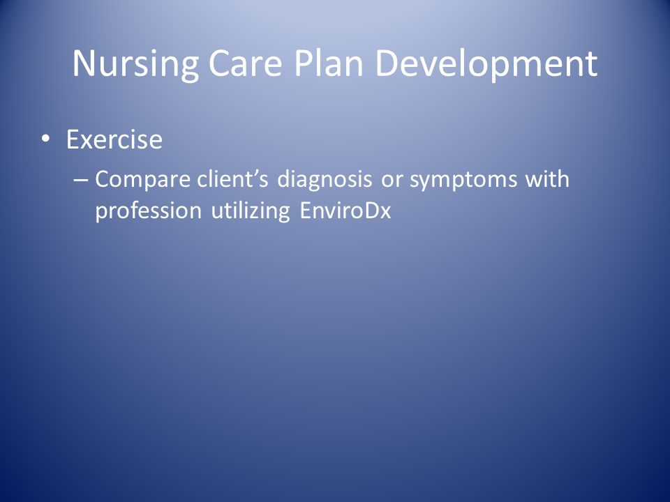 Nursing Care Plan Development