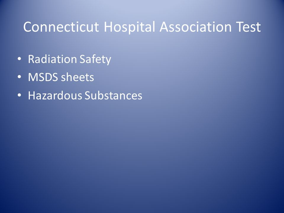 Connecticut Hospital Association Test