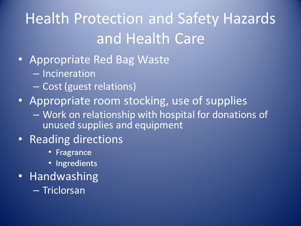 Health Protection and Safety Hazards and Health Care