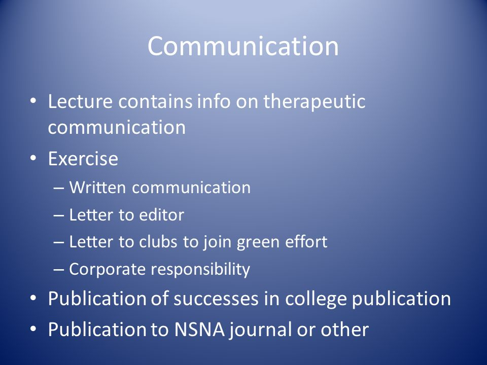 Communication Lecture contains info on therapeutic communication
