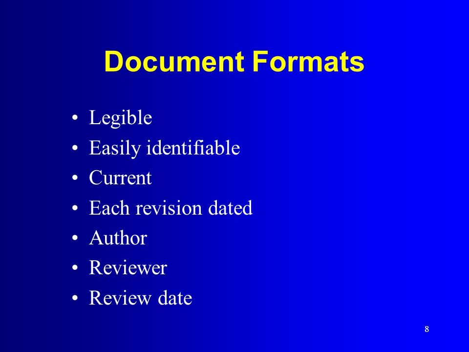 Document Formats Legible Easily identifiable Current
