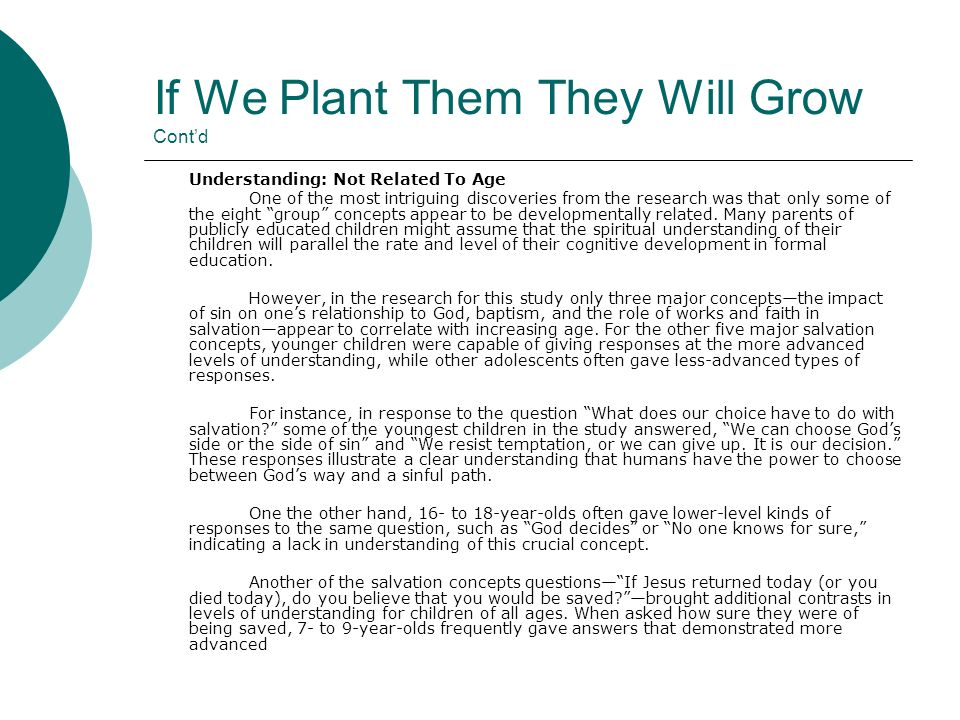 If We Plant Them They Will Grow Cont'd