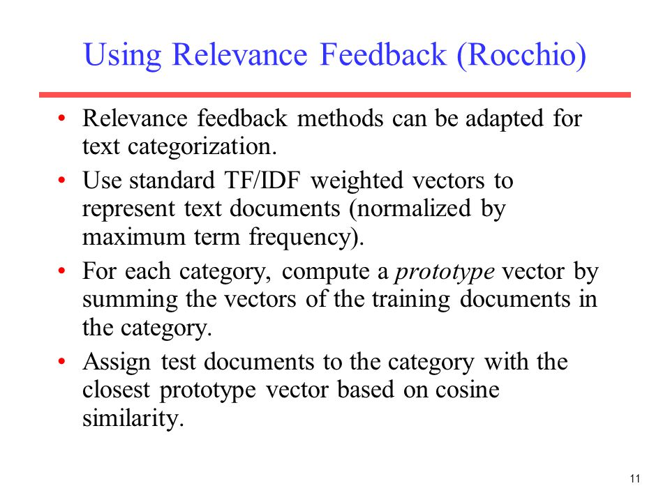 Using Relevance Feedback (Rocchio)