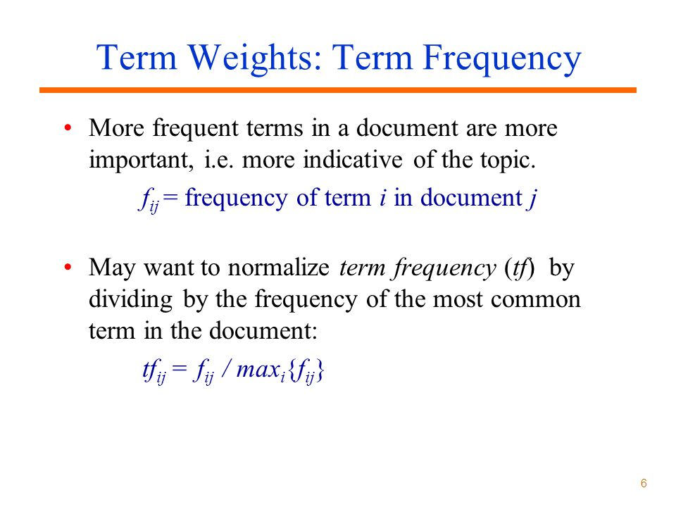 Term Weights: Term Frequency