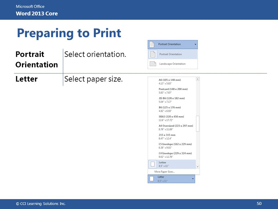 Preparing to Print Portrait Orientation Select orientation. Letter