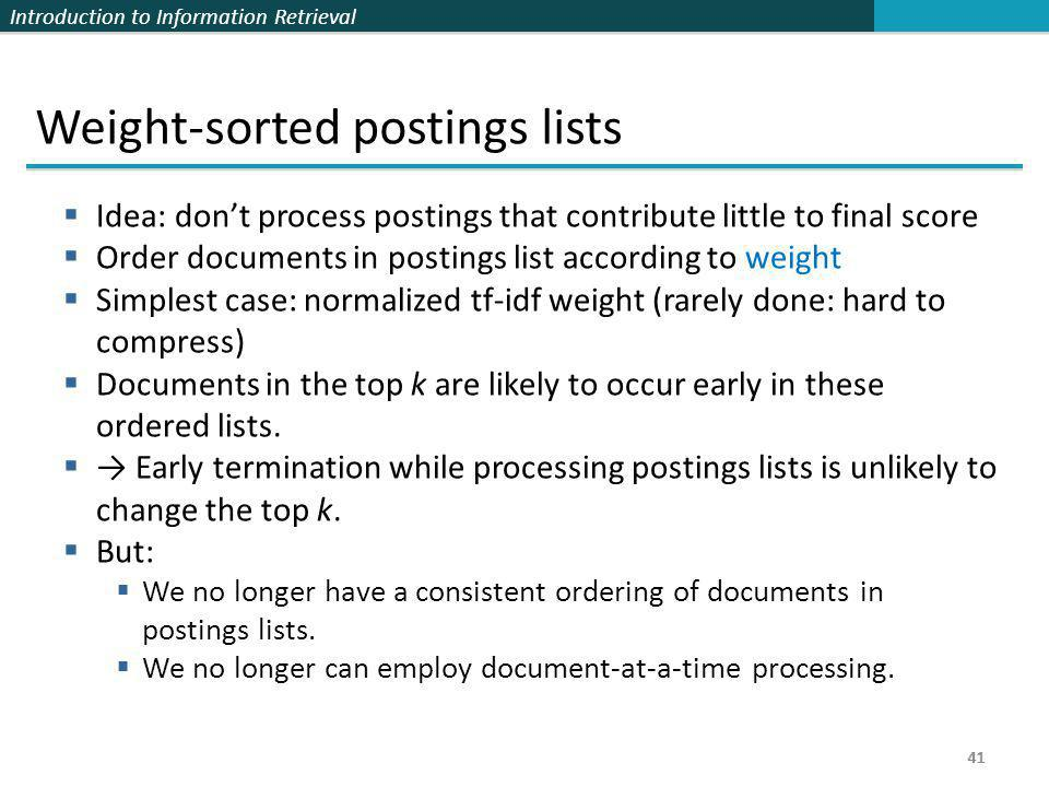 Weight-sorted postings lists