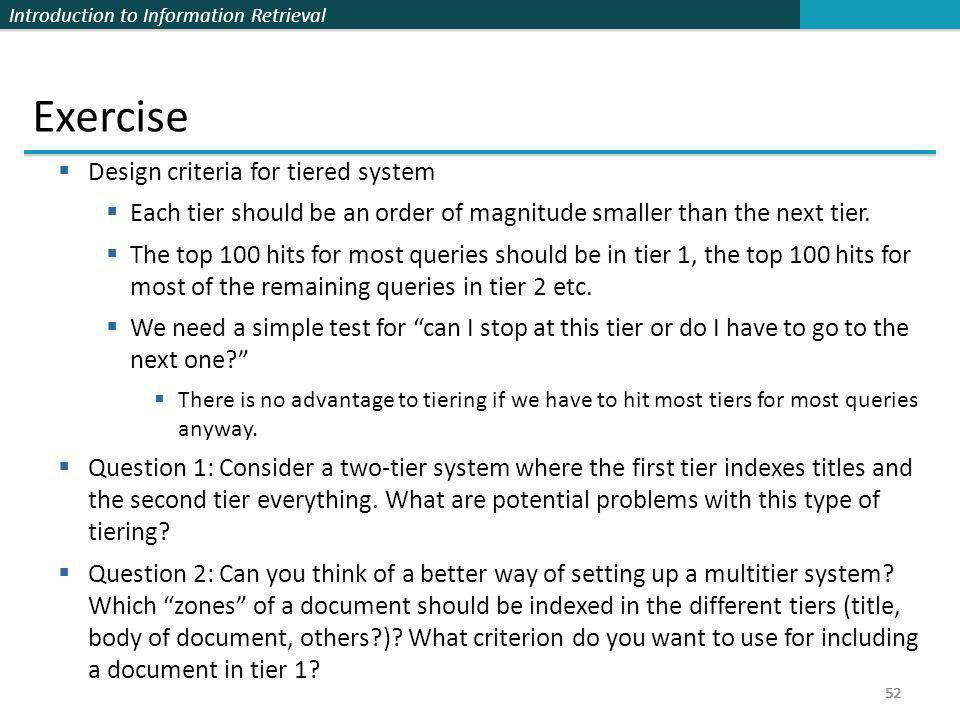 Exercise Design criteria for tiered system