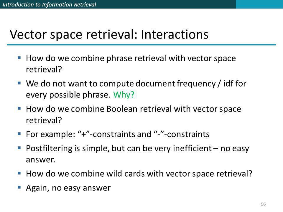 Vector space retrieval: Interactions