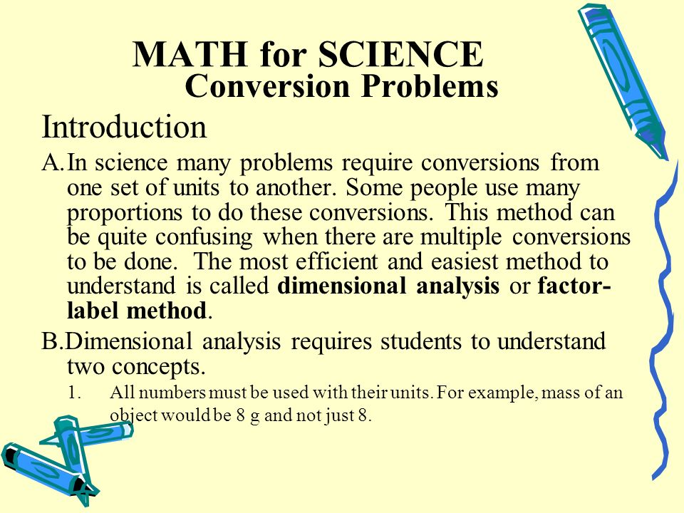 MATH for SCIENCE Conversion Problems Introduction