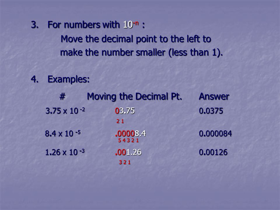 # Moving the Decimal Pt. Answer