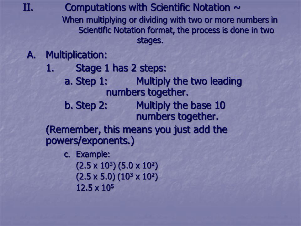 a. Step 1: Multiply the two leading numbers together.