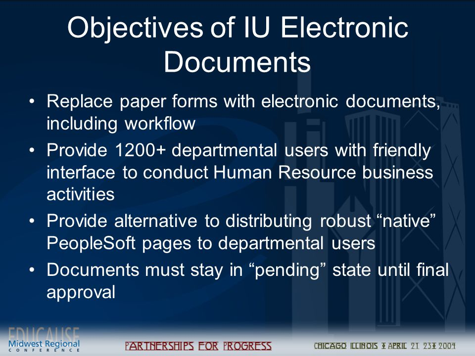 Objectives of IU Electronic Documents