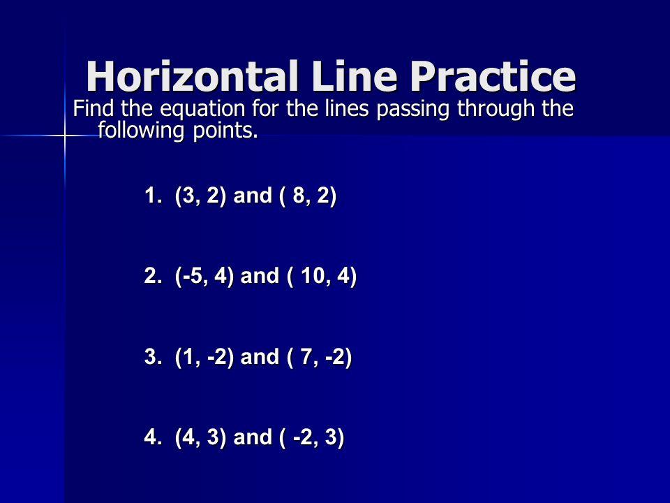 Horizontal Line Practice