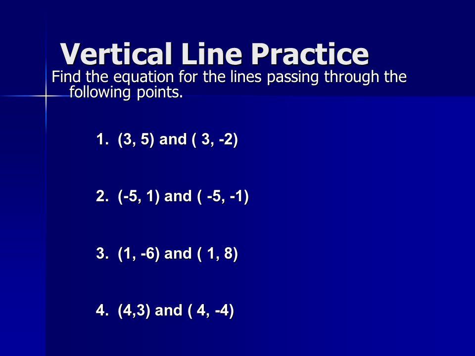 Vertical Line Practice