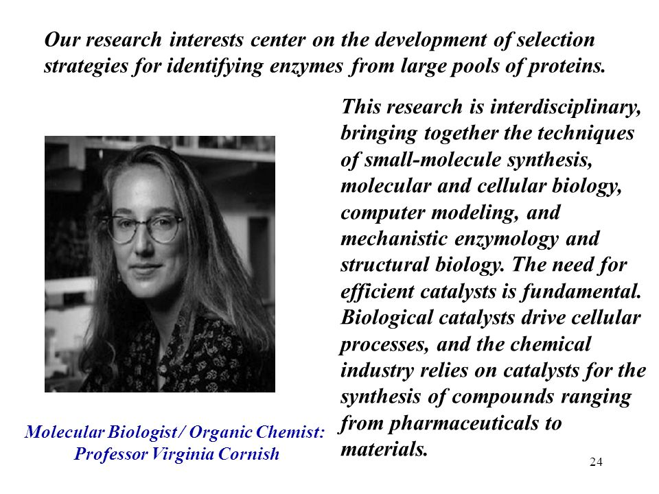 Molecular Biologist / Organic Chemist: Professor Virginia Cornish