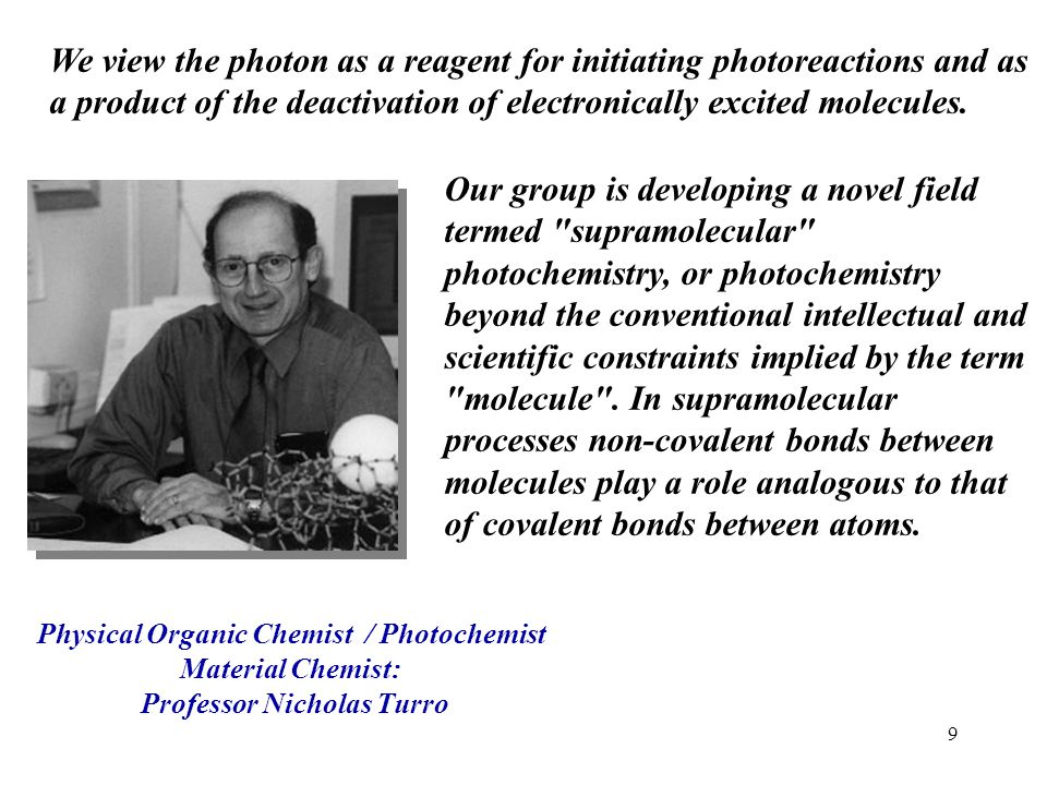 Physical Organic Chemist / Photochemist Professor Nicholas Turro
