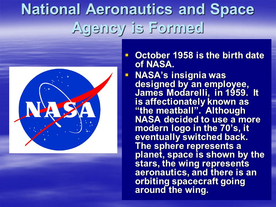 National Aeronautics and Space Agency is Formed
