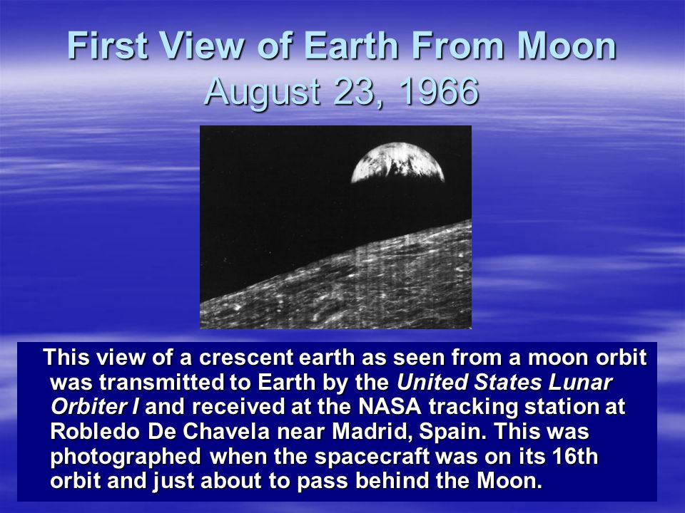 First View of Earth From Moon August 23, 1966