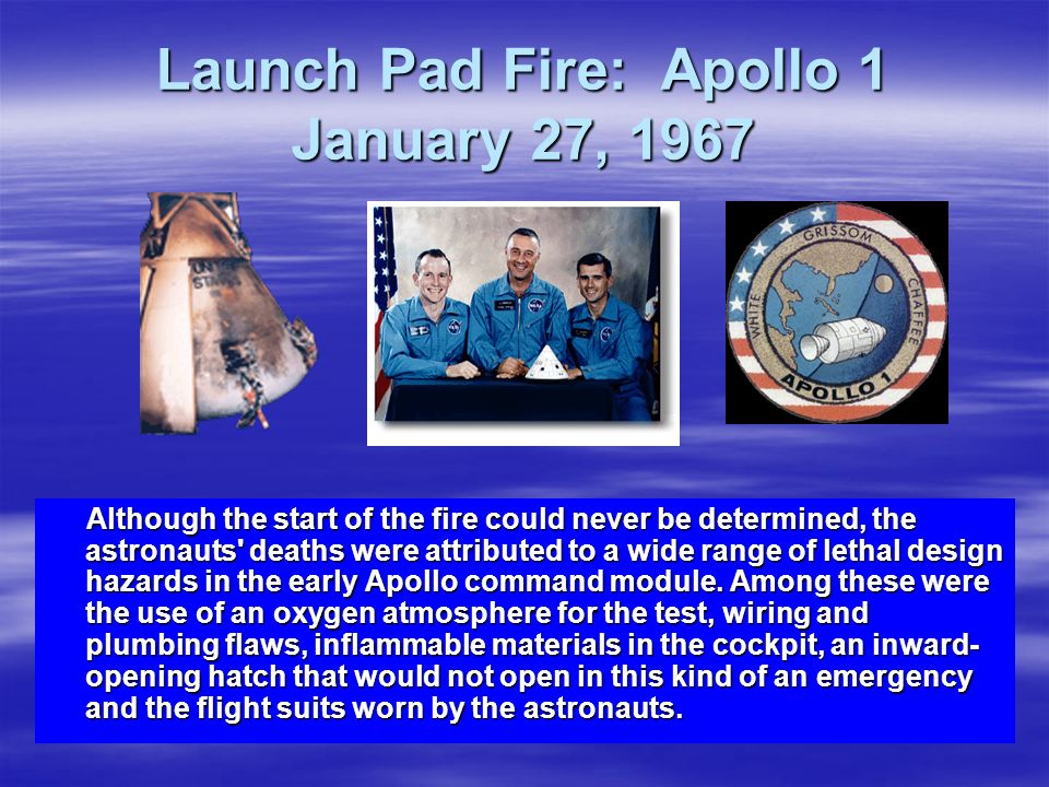 Launch Pad Fire: Apollo 1 January 27, 1967