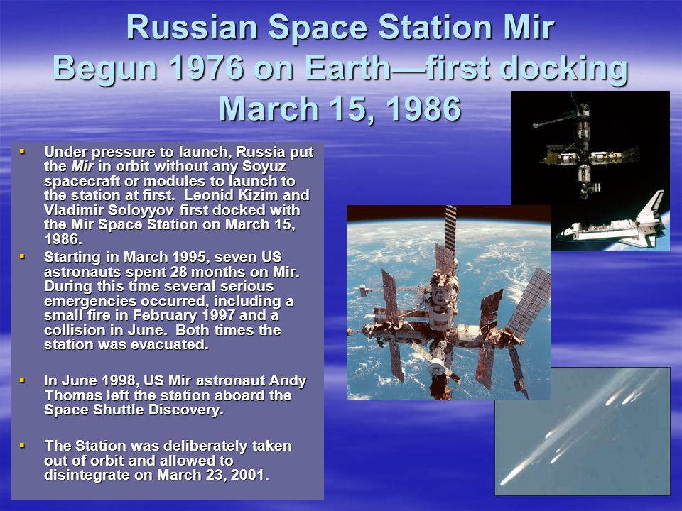 Russian Space Station Mir Begun 1976 on Earth—first docking March 15, 1986