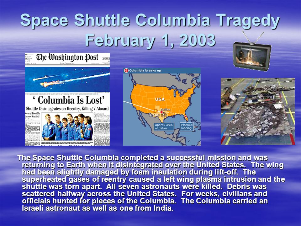 Space Shuttle Columbia Tragedy February 1, 2003