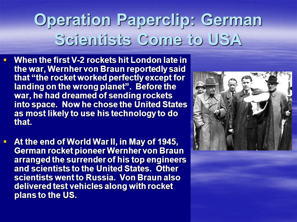 Operation Paperclip: German Scientists Come to USA