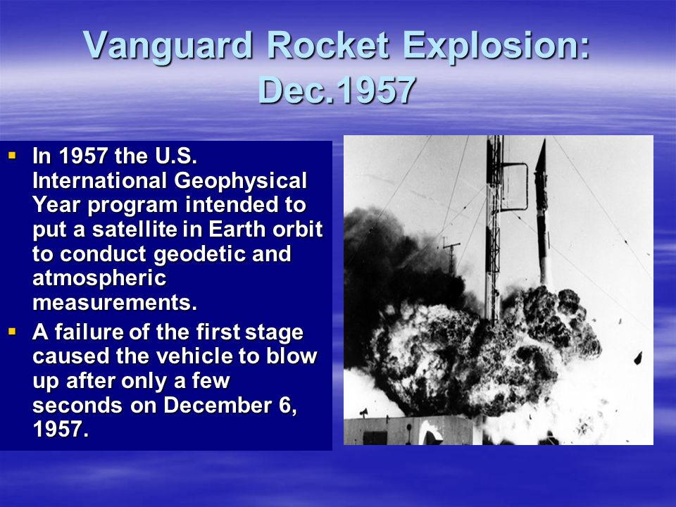 Vanguard Rocket Explosion: Dec.1957
