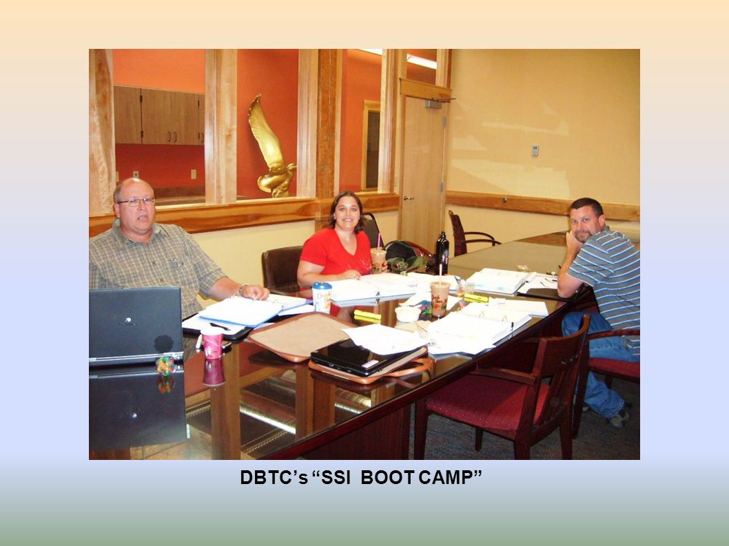 DBTC's SSI BOOT CAMP