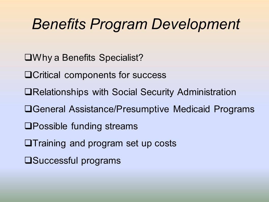Benefits Program Development