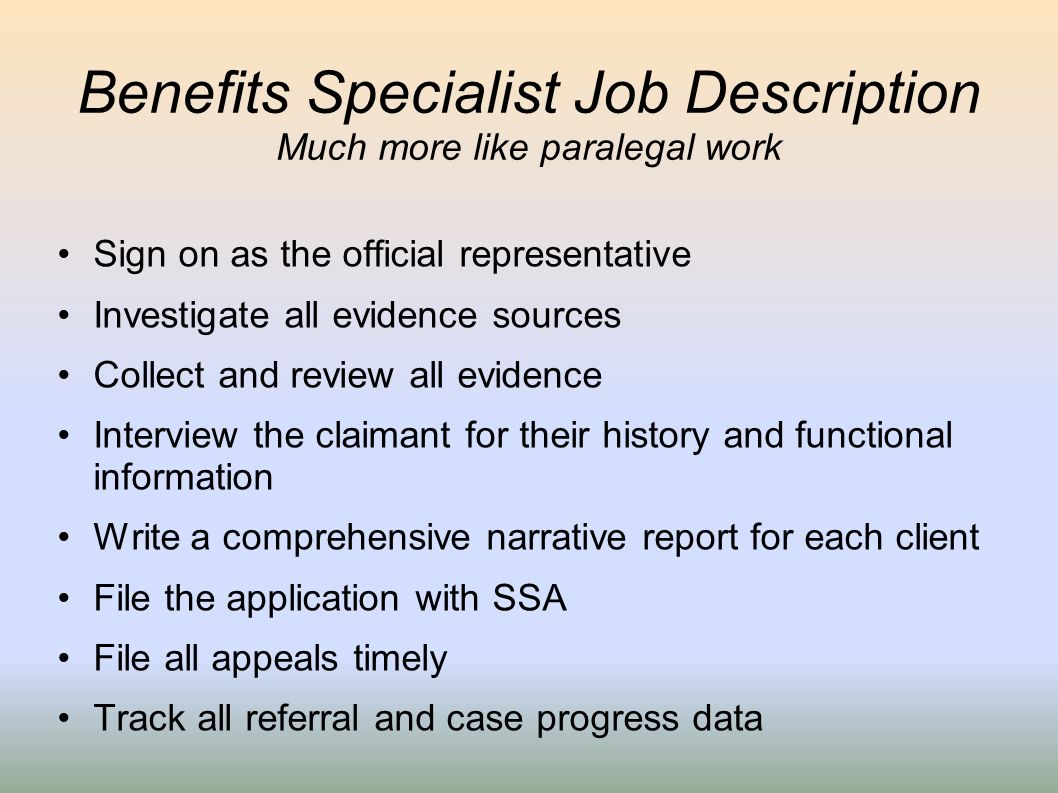Benefits Specialist Job Description Much more like paralegal work
